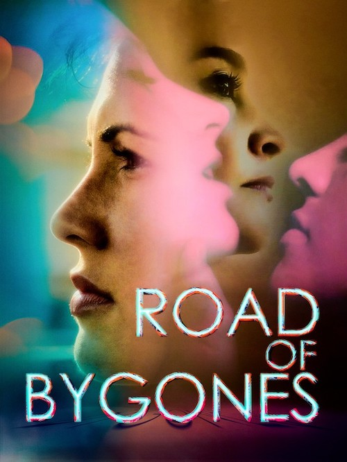 Movie poster for Road of Bygones, a lesbian film by openly kinky filmmaker Astrid Ovalles